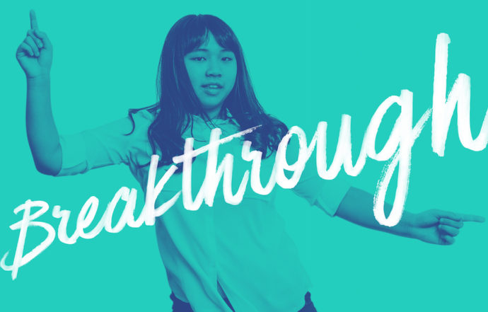 7 Ways To Get the Most Out of Your Breakthrough Experience