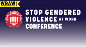Conference   WRAW Fest 2017: Taking Action to Stop Gendered Violence at Work