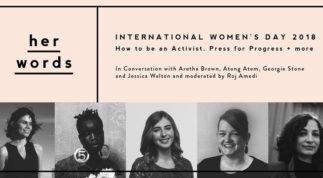 IWD| Her Words Panel: How to be an activist