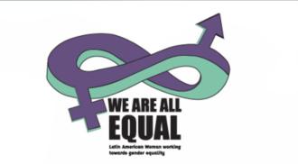 WeAreAllEQual: Latin American women working towards gender equality