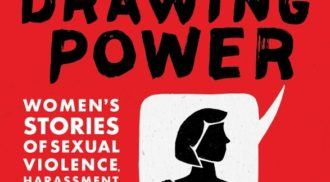 Book Launch – Drawing Power: Women's Stories of Sexual Violence, Harassment, and Survival
