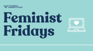 How to watch Feminist Fridays