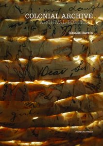 Image description: cover of Natalie Harkin's book, Colonial Archive. It features a photograph of a close up of a basket woven with aged letters, scribbled with old fashioned handwriting.